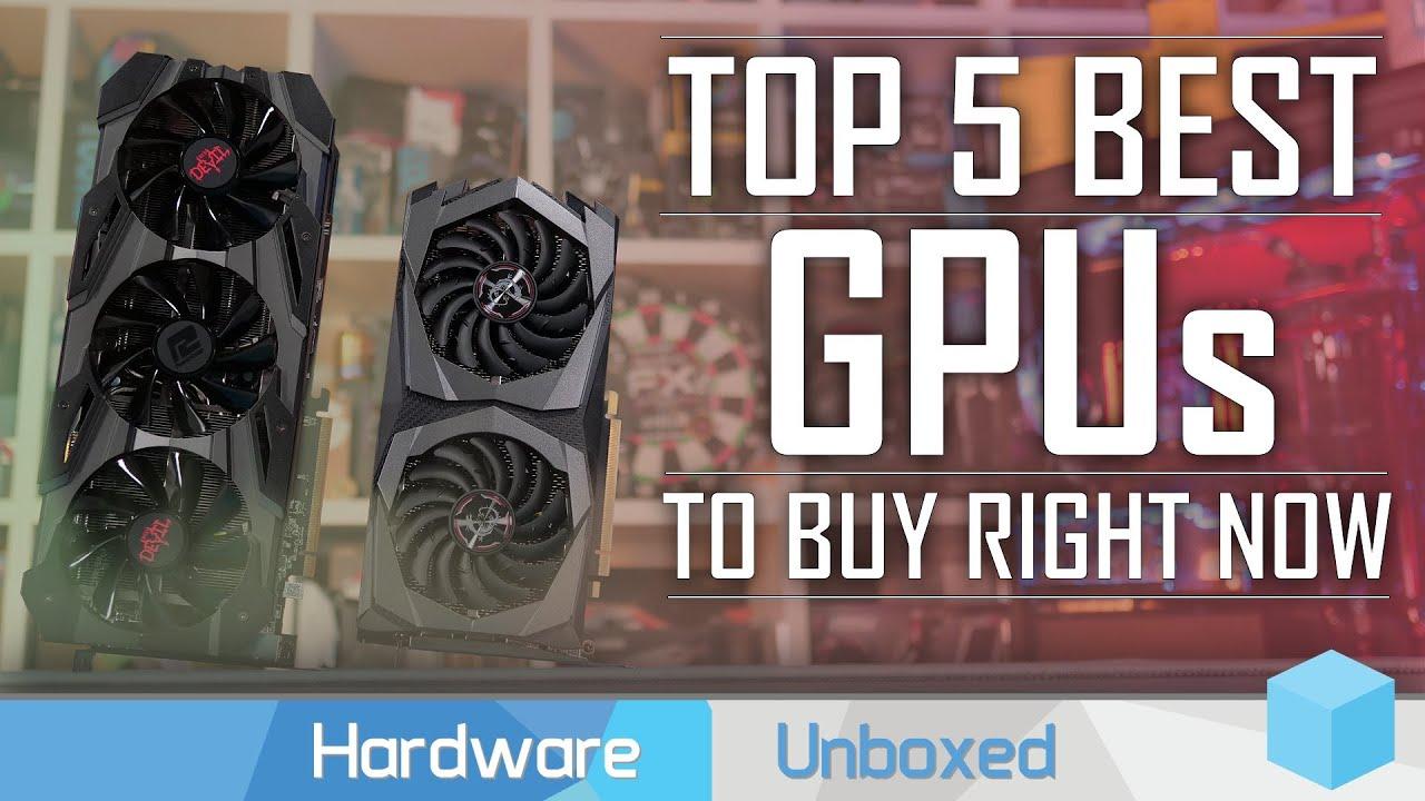 Top 5 Best Gpus March 2020 Update Youtube