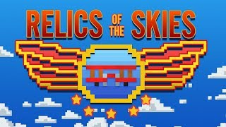 Relics of the Skies Trailer