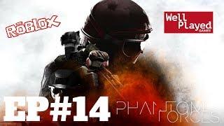 Phantom Forces (Roblox) Ep14