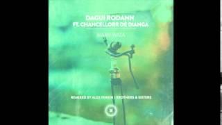 Dagui Rodann ft. Chancellorr Dé Dianga - Mamy Wata (Alex Finkin Remix)