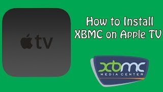 How to Install KODI (XBMC) on your Jailbroken Apple TV 2