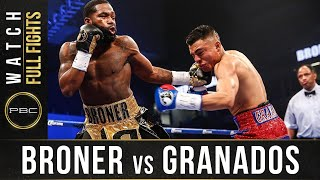 Broner vs Granados FULL FIGHT: February 18, 2017 - PBC on Showtime