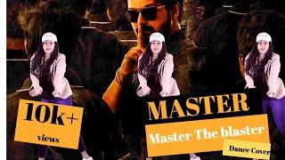 Master - Master the Blaster Dance Cover   Thalapathy Vijay   AnirudhRavichander   LokeshKanagaraj