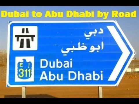Dubai to Abu Dhabi by  road Journey- Ghweifat International Highway/Sheikh Zayed Road/E11