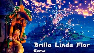 Canción-Brilla Linda Flor- Enredados-Doblaje-Gema