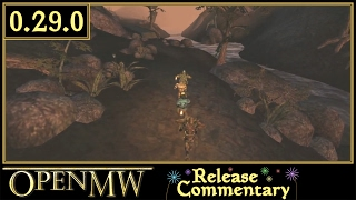 OpenMW 0.29 Release Commentary(, 2014-03-12T23:38:10.000Z)