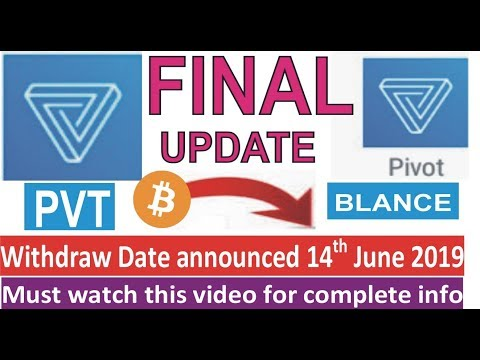 PVT Withdraw 14th june 2019 Pivot app big announcement how to withdraw pivot app pvt tokens