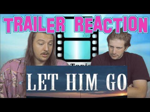 LET HIM GO | Official Trailer | Trailer Reaction #LETHIMGO #TrailerReaction