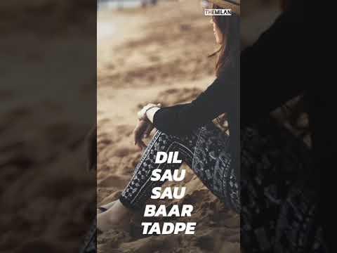 Tere Bin O Sajna Dil So So Bar Tadpe Love Song