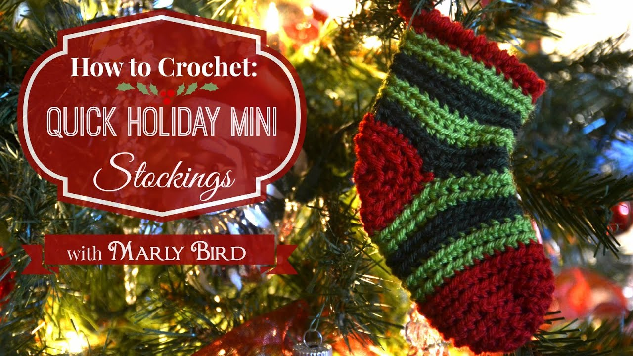 quick holiday mini stockings free crochet pattern youtube
