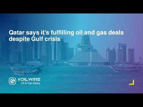 Qatar says it's fulfilling oil and gas deals despite Gulf crisis