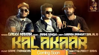 Teaser | Kalakaar | Gaggi Nahar Feat. Mani Singh | Full Song Coming Soon | Dhol Beat Records