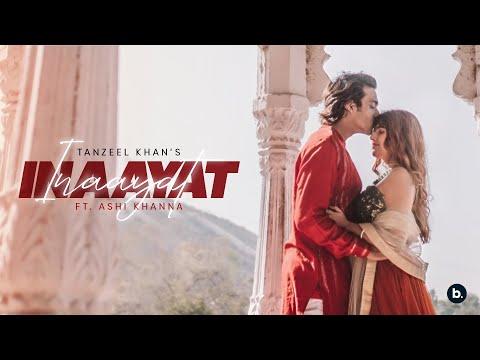INAAYAT | Tanzeel Khan | Ashi Khanna | (Prod. By Nemo)