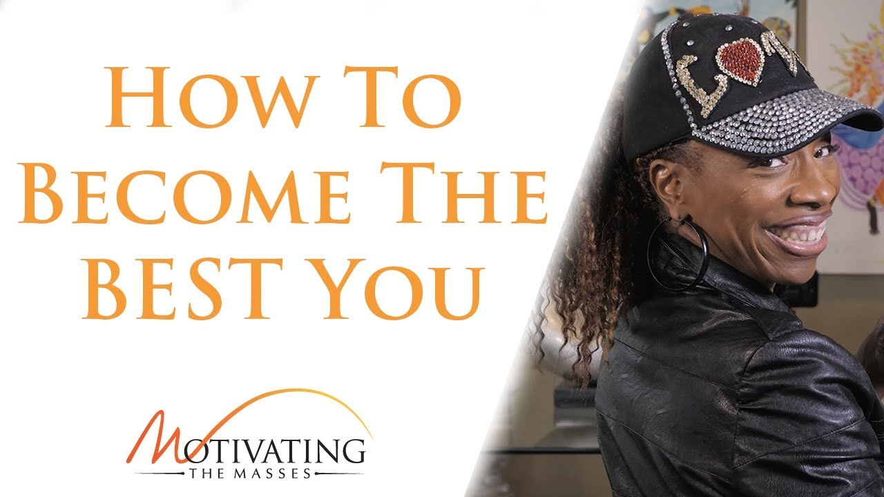 Lisa Nichols - How To Become The BEST You