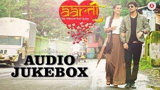 Aarti The Unknown Love Story - Full Movie Audio Jukebox |Roshan Vichare, Ankita Bhoir & Sujit Yadav,