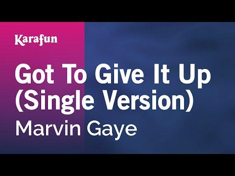 Karaoke Got To Give It Up (Single Version) - Marvin Gaye *