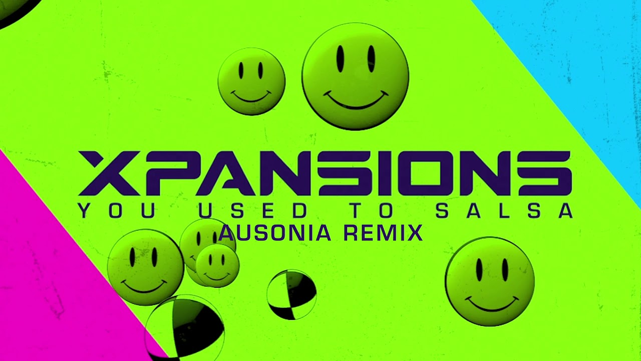 Xpansions - You Used To Salsa (AUSONIA Remix) [2020 Techno Music]