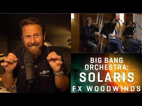 BBO: Solaris - FX Woodwinds - Introduction