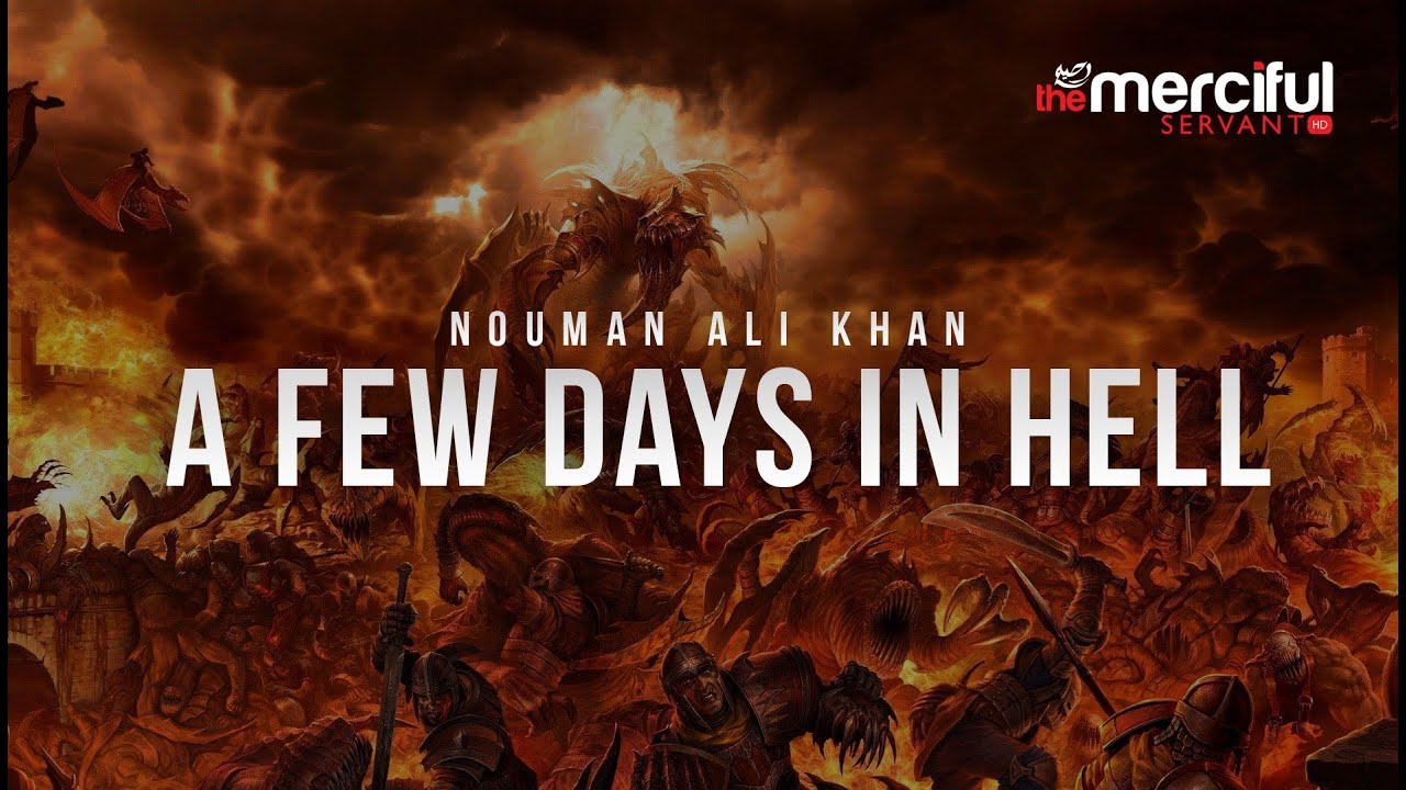 A Few Days in Hell - Nouman Ali Khan