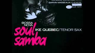 Ike Quebec Quintet - Loie