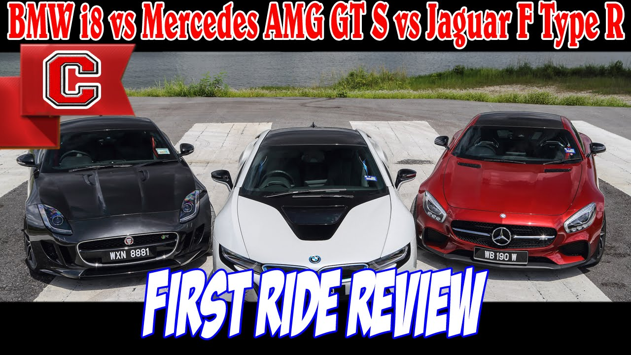 Bmw I8 Vs Mercedes Amg Gt S Vs Jaguar F Type R First Ride Race
