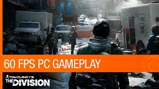 Tom Clancy's The Division - 60FPS PC GAMEPLAY | Ubisoft [NA]