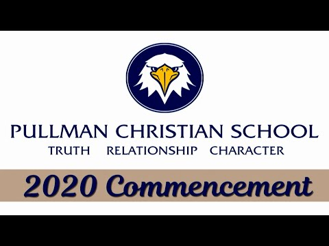 Pullman Christian School 2020 Commencement