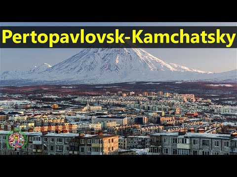 Best Tourist Attractions Places To Travel In Russia | Pertopavlovsk-Kamchatsky Destination Spot