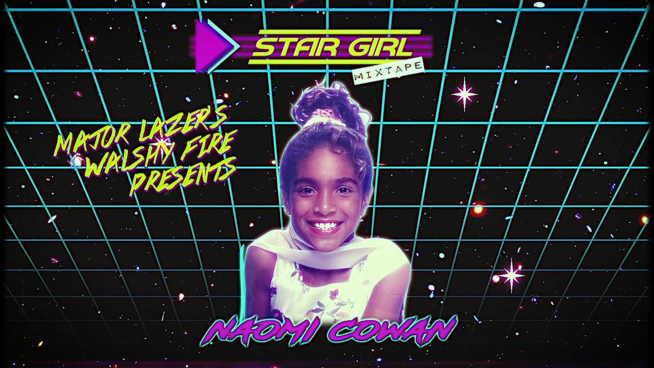 Walshy Fire Presents: Naomi Cowan - StarGirl Mixtape