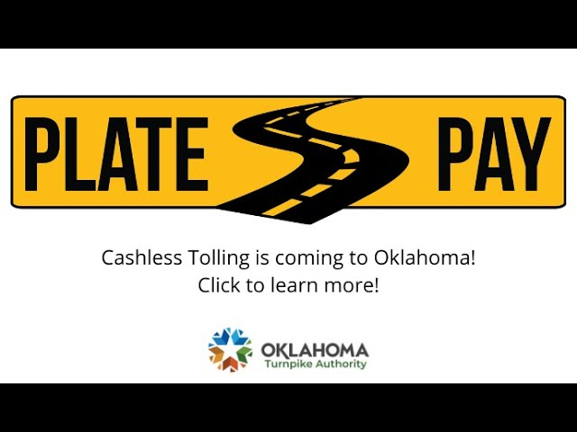PlatePay: Cashless Tolling in Oklahoma