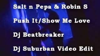 Push it / Show Me Love - Robin S & Salt n Pepa