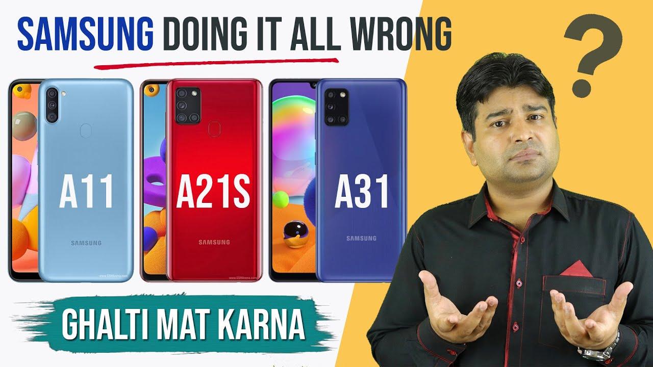 Samsung Galaxy A11, A21s, A31 - My Honest Opinion 🔥 Ghalti Mat Karna