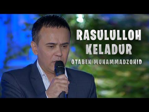 Otabek Muhammadzohid - Rasululloh keladur   Отабек Мухаммадзохид - Расулуллох келадур