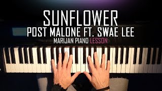 How To Play: Post Malone & Swae Lee - Sunflower | Piano Tutorial Lesson + Sheets