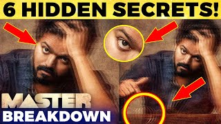 MASTER BREAKDOWN: 6 Unnoticed Hidden Things in First Look | Full Secrets Revealed | Thalapathy Vijay