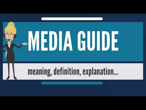 What is MEDIA GUIDE? What does MEDIA GUIDE mean? MEDIA GUIDE meaning, definition & explanation