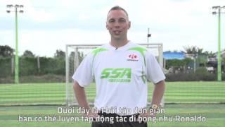 [SSA Sports] Hướng dẫn kỹ thuật đi bóng như Christian Ronaldo