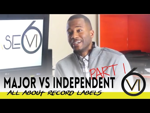 Ep. 3 - Whats the difference between: Major Vs Independent Record Labels Part 1