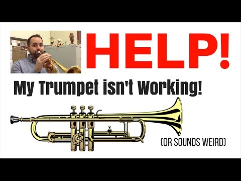 Help! My Trumpet Isn't Working (Or sounds weird…)