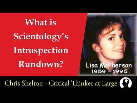 Introduction to Scientology's Introspection Rundown
