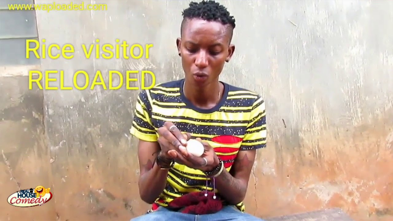 Download The rice visitor reloaded (Real House Of Comedy) (Nigerian Comedy)