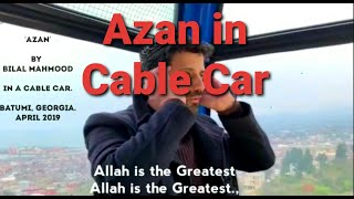 Beautiful Azan Adhan in Cable Car. Batumi, Georgia. Islamic Call To Prayer