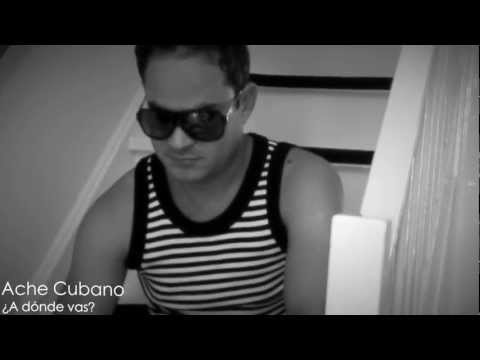 Ache Cubano: Tema A donde vas