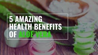 Health benefits of Aloe Vera: Beauty Tips & Life Hacks | Health Solution