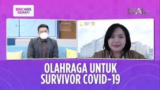 Olahraga untuk Survivor Covid-19