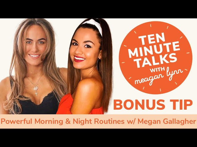 Making Powerful Morning and Night Routines with Megan Gallagher