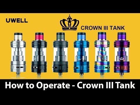 UWELL - Crown III Tank - How to Build and Operate - Vape Tech