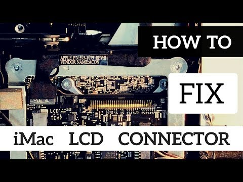 How To Replace I-PEX 30 PIN LCD LED LVDS Cable Connector On iMac 27 21.5 A1312 A1311 2009 2010