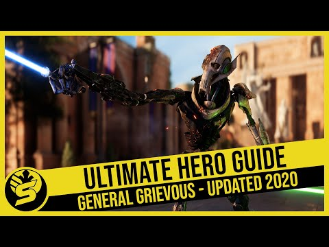 GENERAL GRIEVOUS - Updated Hero Guide (2020) - STAR WARS Battlefront 2