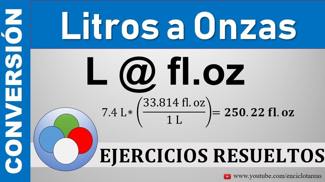 Conversión de Litros (L) a Onzas (fl Oz) - YouTube
